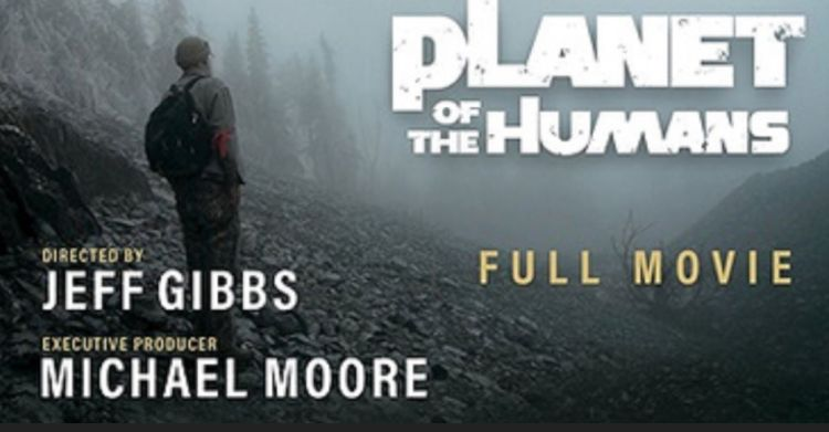 planet of the humans watch michael moore