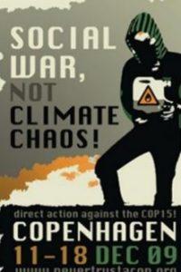 Cartel de los manifestantes anunciando altercados en la COP15 de Copenhague. (Foto JM Noticias)