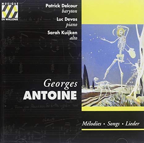 Georges Antoine, Mélodies Patrick Delcour