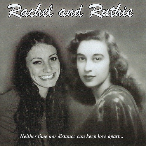 Rachel and Ruthie