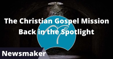 Christian Gospel Mission Back in Spotlight