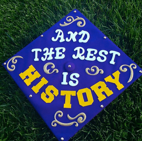 """and the rest is history."""