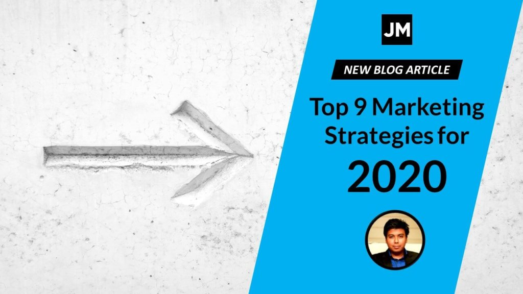 Top 9 Marketing Strategy for 2020