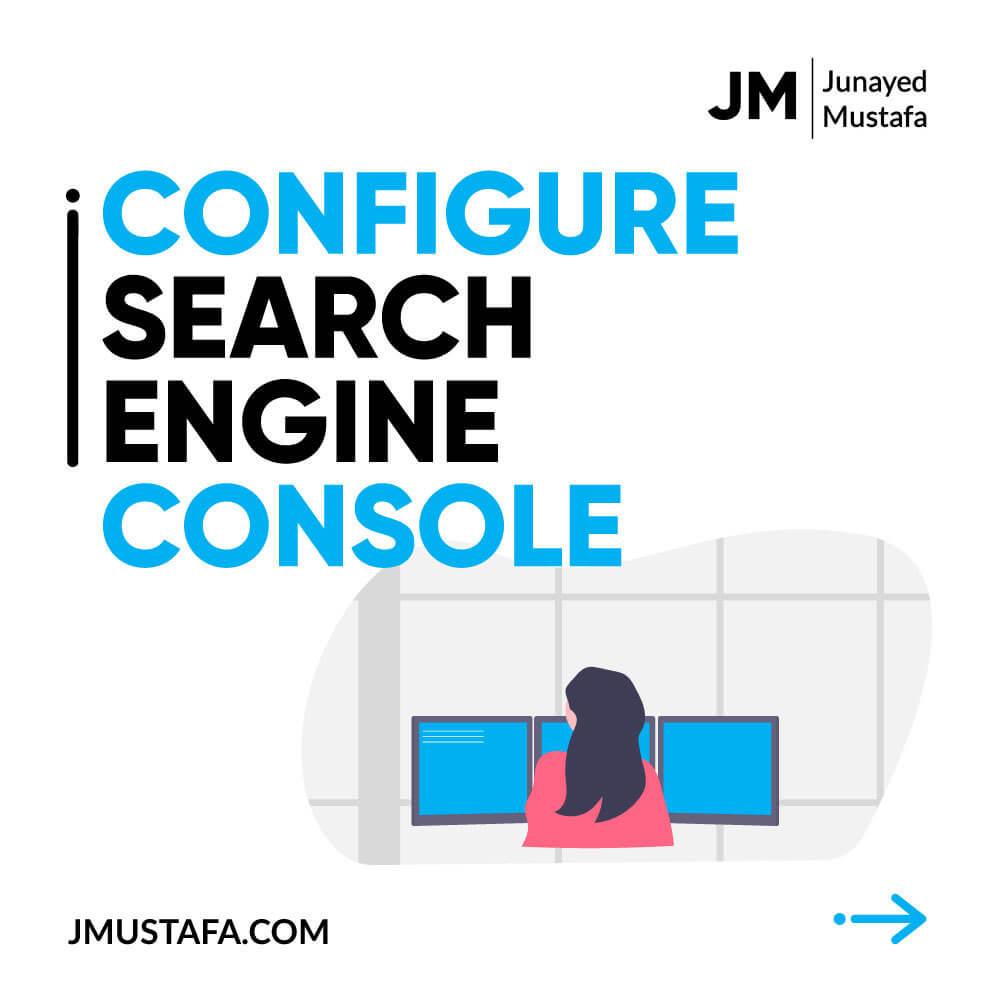 Configure Search Engine Console