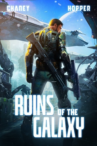 Ruins of the Galaxy Book 1: Ruins of the Galaxy