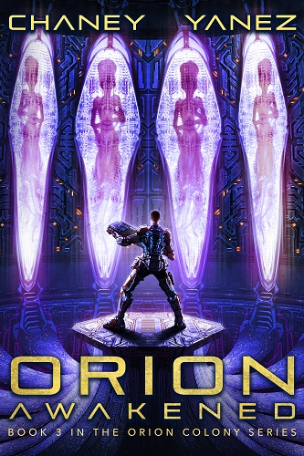 Orion Colony Book 3: Orion Awakened