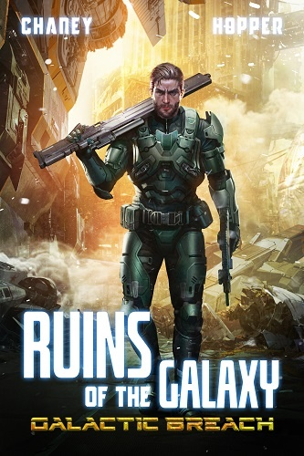 Ruins of the Galaxy Book 2: Galactic Breach