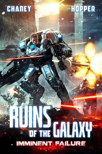 Ruins of the Galaxy Book 6: Imminent Failure