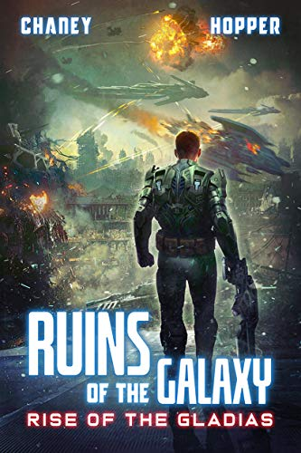 Ruins of the Galaxy Book 10: Rise of the Gladias