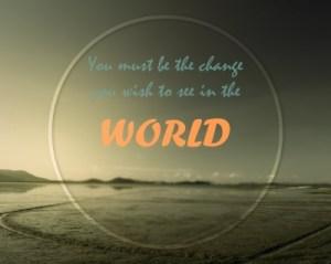Inspiration Change quote