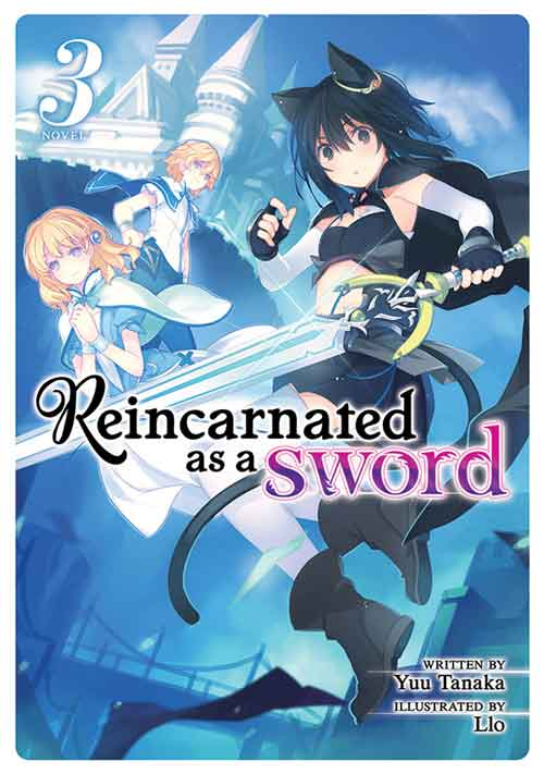 Reincarnated as a Sword Light Novel volume 3