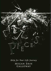 Pieces: Help for Your Life Journey Cover