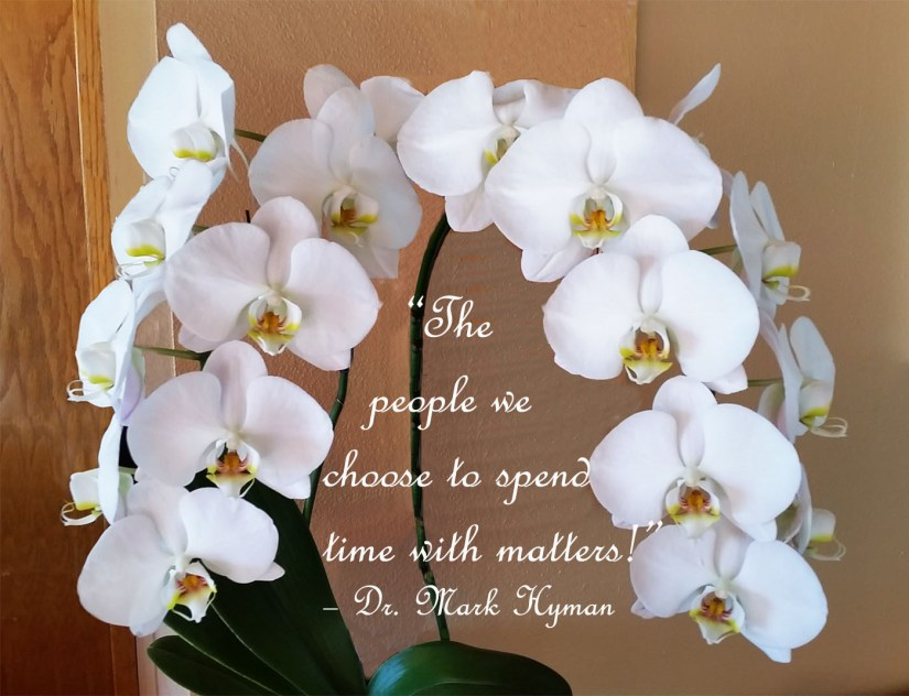 """""""The people we choose to spend time with matters!"""""""