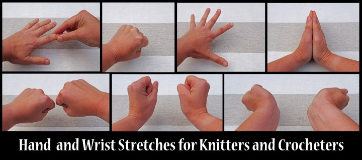 Hand and Wrist stretches for knitters and crocheters