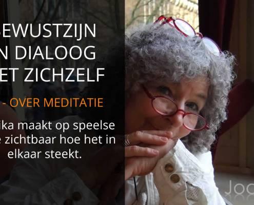 Joanika over Bewustzijn, dat in dialoog is met zichzelf