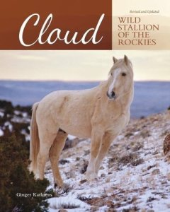 Ginger Kathrens Cloud Wild Stallion of the Rockies book review
