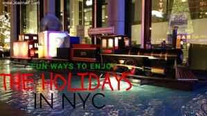 Fun Ways To Enjoy the Holidays in NYC