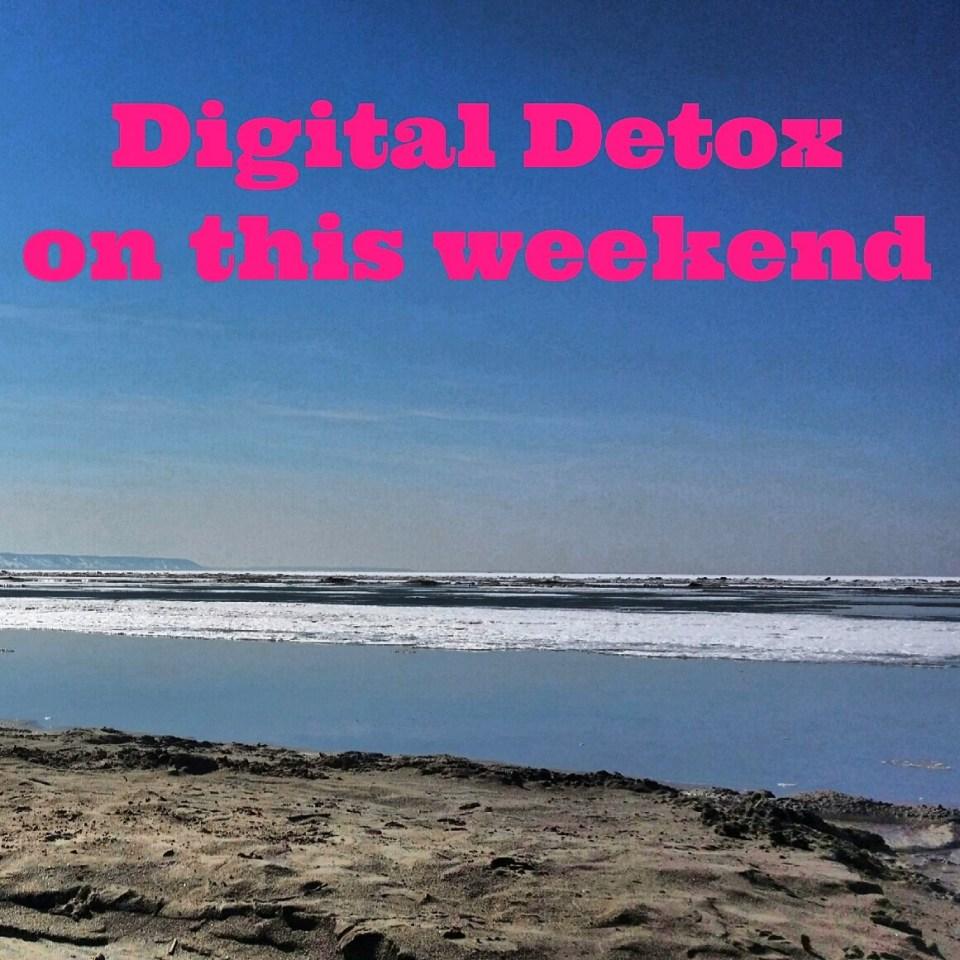 Digital Detox on this Weekend - Copyright Jo-Ann Blondin