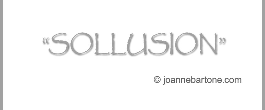 Sollusion...a word created...
