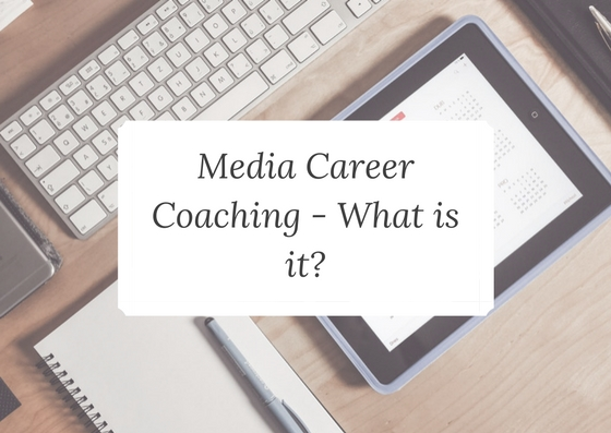 media career coaching what is it - meet your media career coach