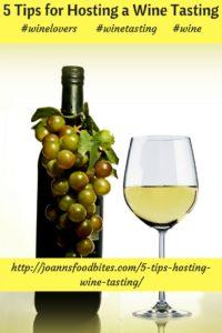 Joann's Food Bites tips for hosting a wine tasting