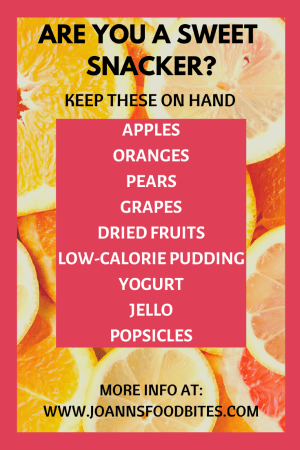 list of foods for sweet snackers