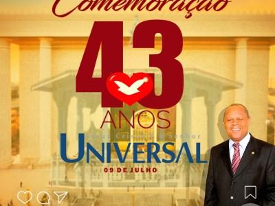 Comemoração 43 Anos Igreja Universal