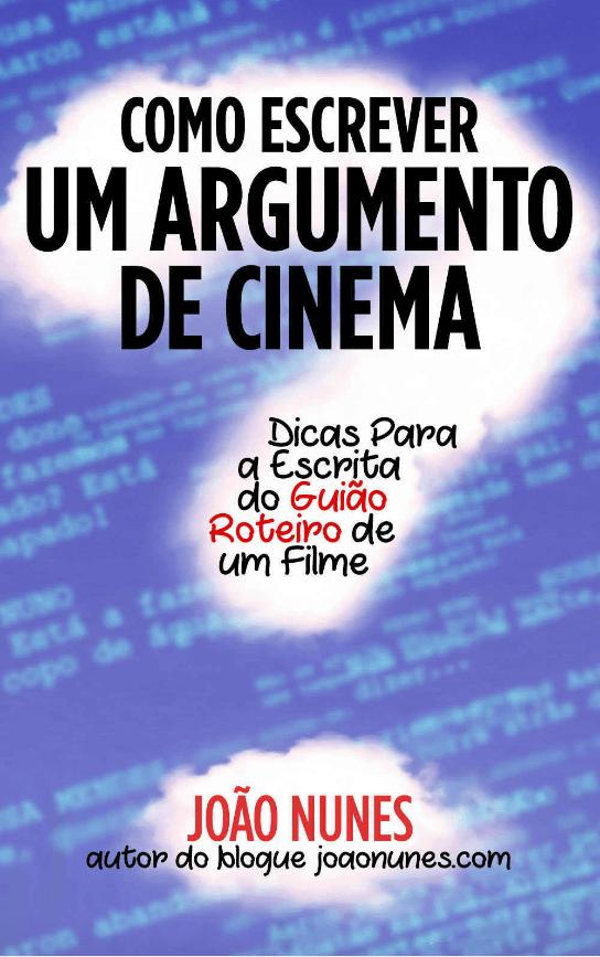 Como escrever um argumento de cinema