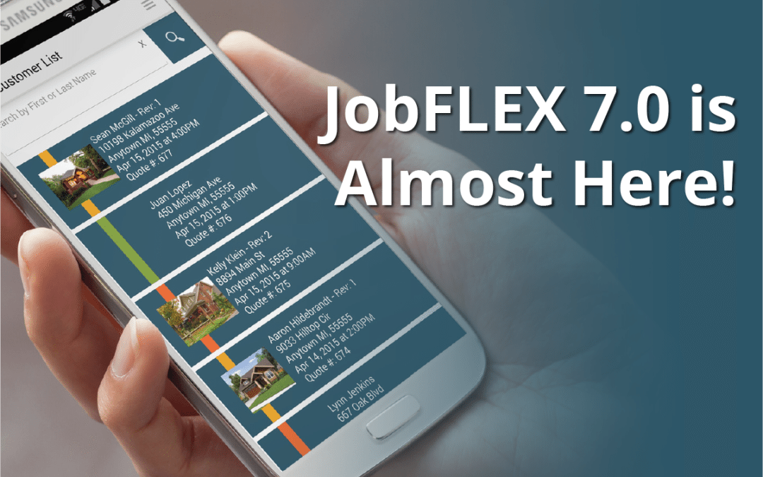 JobFLEX 7.0 is Coming and You Don't Want to Miss It