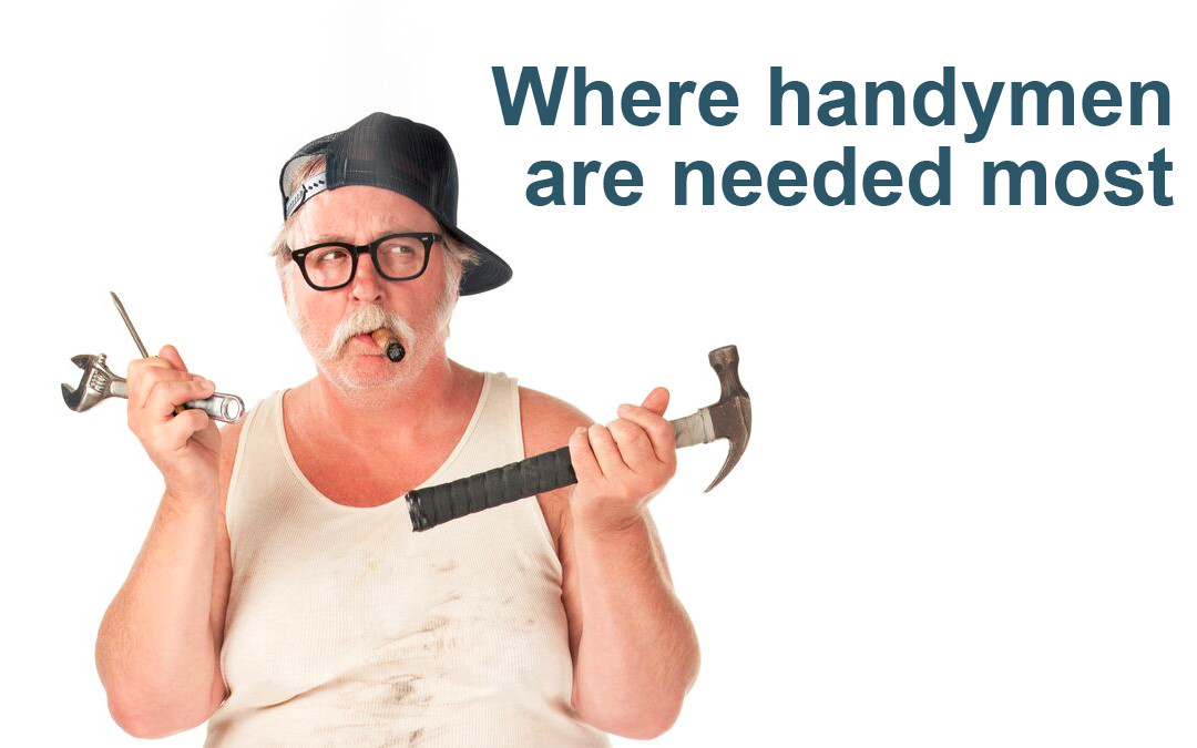 Where The Handyman Is In The Most Demand