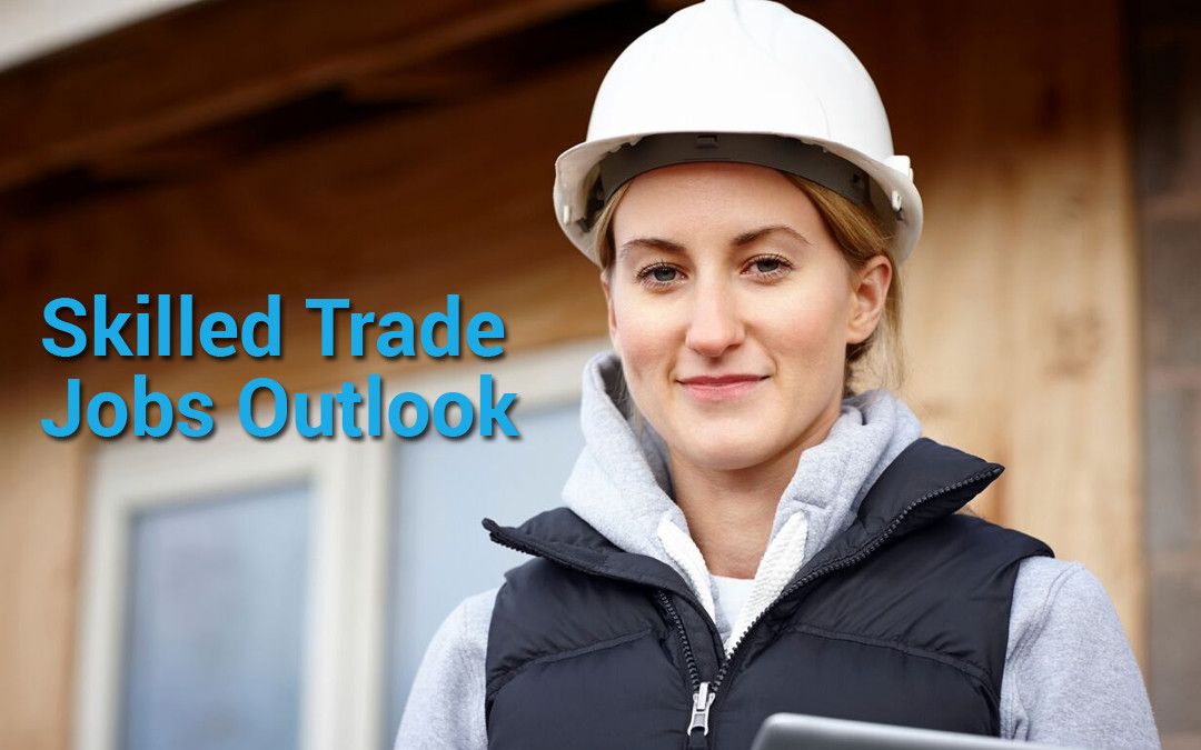 Skilled Trade Jobs: A Promising Outlook for the Millennial Generation