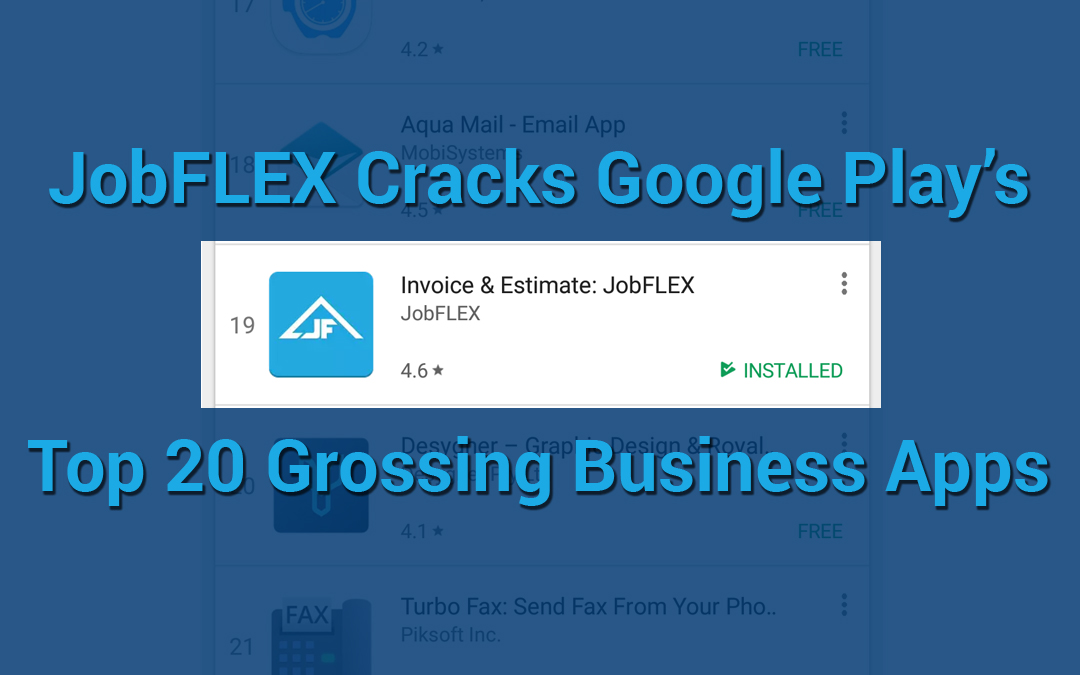 JobFLEX Enters Top 20 on Google Play's Top Grossing Business Apps
