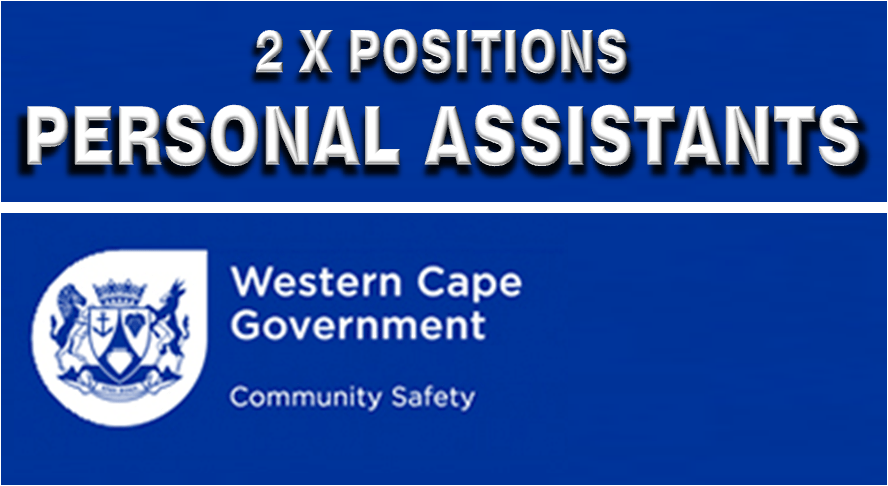 PERSONAL ASSISTANT – REF NO. CS 2015-227 (2 POSITIONS AVAILABLE)