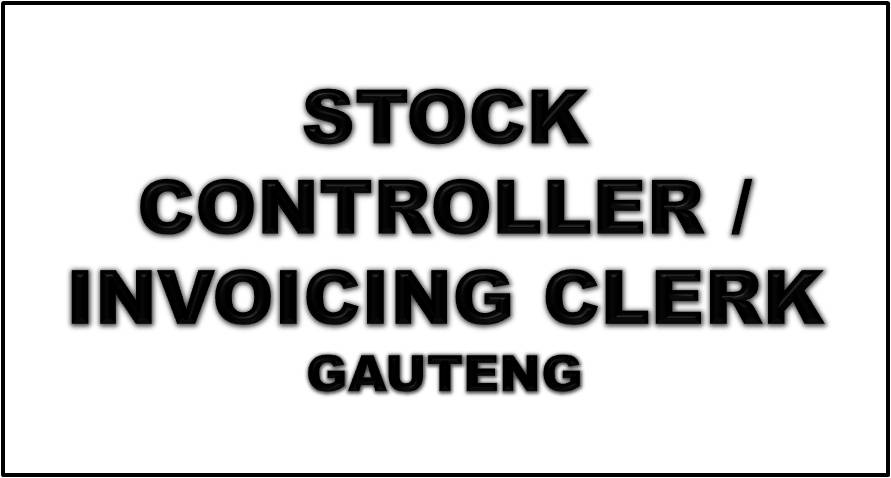 STOCK CONTROLLER / INVOICING CLERK