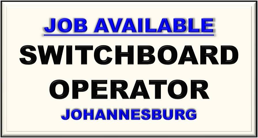 SWITCHBOARD OPERATOR JOHANNESBURG