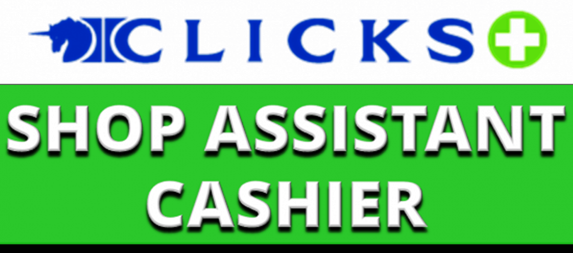 27 – 40hr SHOP ASSISTANT CASHIER CLICKS PINELANDS CENTRAL SQUARE