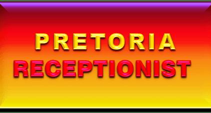 PRETORIA RECEPTIONIST