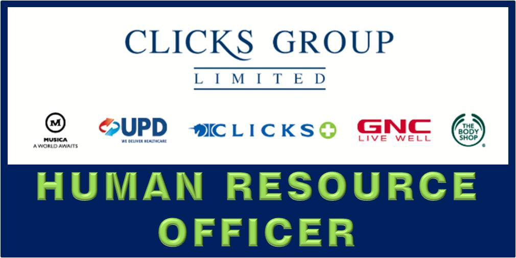 CLICKS GROUP: HUMAN RESOURCE (HR) OFFICER II CAPE TOWN