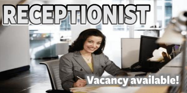 Receptionist vacancy