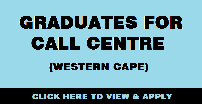 GRADUATES FOR CALL CENTRE (WESTERN CAPE)