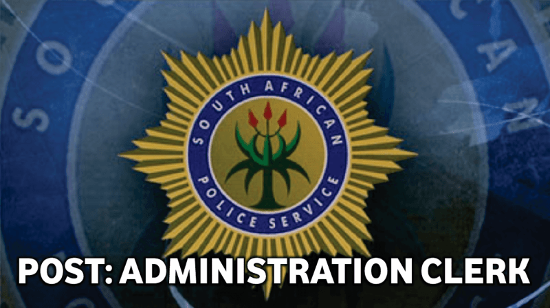 SAPS ADMINISTRATION CLERK