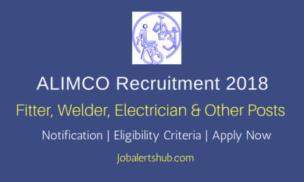 ALIMCO 2018 Fitter, Welder, Electrician & Other Posts – 40 Vacancies | 10th Class, ITI | Apply Now