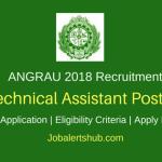 ANGRAU 2018 Recruitment Technical Assistant – 01 Vacancies | B.Sc/B.Tech | WalkIn: 28/03/2018