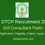 Andhra Pradesh Town & Country Planning Dept 2018 GIS Consultant Posts – 05 Vacancies | M.Tech/M.Sc/M.S/M.C.A/B.Tech or B.E | Apply Now