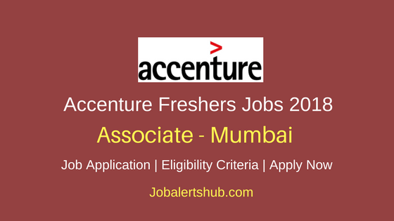 Accenture Associate Freshers Jobs 2018 Mumbai | Graduate/Under Graduate | Apply Now