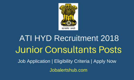 Advanced Training Institute Hyd 2018 Junior Consultants Posts – 07 Vacancies | Diploma/B.Tech | Apply Now
