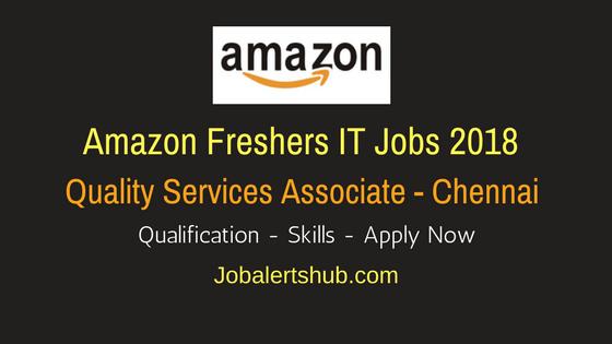 Amazon Freshers Quality Services Associate Job 2018 | Degree/PG | Chennai | Apply Now