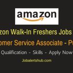 Amazon Walk-In Freshers Customer Service Associate 2018 Vacancies | Pune | 10 + 2, Degree/PG | WalkIn: Ends On 23rd March'18