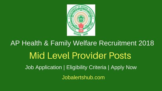 AP Health & Family Welfare 2018 Mid Level Provider Posts | B.Sc | Apply Now