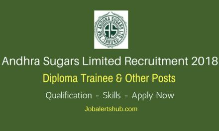 Andhra Sugars Limited Recruitment 2018 | Trainee Posts | ITI/Diploma/Degree | Apply Now @ theandhrasugars.com